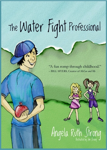 The Water Fight Professional ebook by Angela Ruth Strong