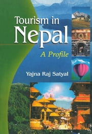 Tourism in Nepal a Profile ebook by Kobo.Web.Store.Products.Fields.ContributorFieldViewModel