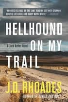 Hellhound On My Trail ebook by J.D. Rhoades