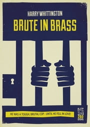 Brute In Brass - Mike Ballard #1 ebook by Harry Whittington