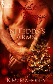 In Teddy's Arms ebook by KM Mahoney