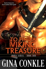 To Find a Viking Treasure ebook by Gina Conkle