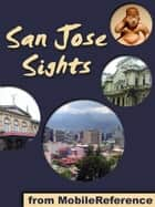 San Jose Sights: a travel guide to the top 10 attractions in San Jose, Costa Rica (Mobi Sights) ebook by MobileReference