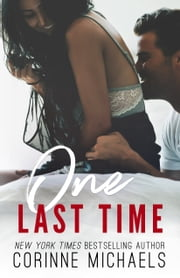 One Last Time ebook by Corinne Michaels