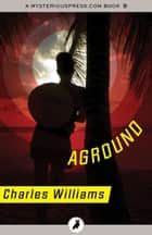 Aground ebook by Charles Williams