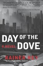 Day of the Dove ebook by Rainer Rey