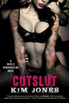 Cutslut ebook by Kim Jones