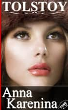 ANNA KARENINA / TOME I - II ebook by