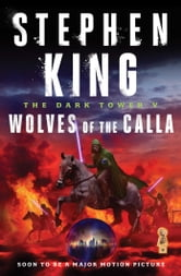The Dark Tower V: Wolves of the Calla - Wolves of the Calla ebook by Stephen King