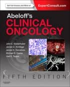 Abeloff's Clinical Oncology ebook by John E. Niederhuber, MD, James O. Armitage,...