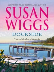 Dockside - Lakeshore Chronicles Book 3 ebook by Susan Wiggs