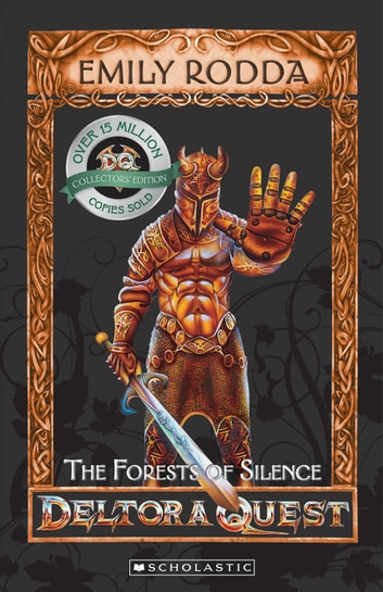 The Forests of Silence ebook by Emily Rodda