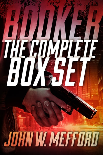 BOOKER - The Complete Box Set (Volumes 1-6) ebook by John W. Mefford