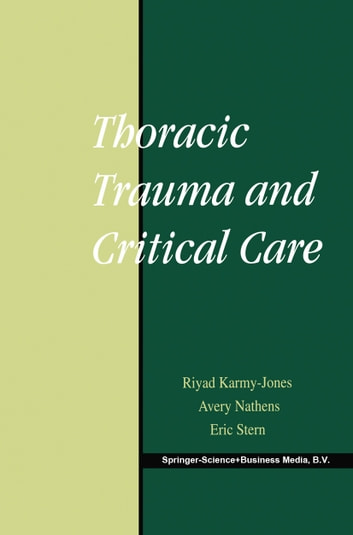 Thoracic Trauma and Critical Care ebook by