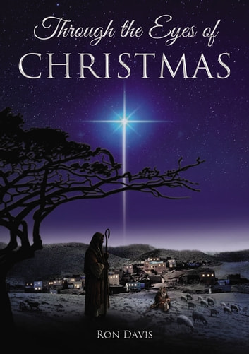 The through the eyes of christmas ebook by ron davis 9781595540928 the through the eyes of christmas keys to unlocking the spirit of christmas in your fandeluxe Images