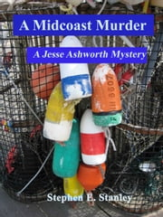 A Midcoast Murder ebook by Stephen Stanley