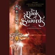 The Book of Swords audiobook by George R. R. Martin, Robin Hobb, Garth Nix