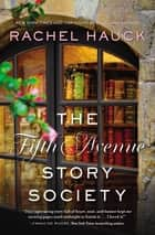 The Fifth Avenue Story Society ebook by Rachel Hauck