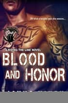Blood and Honor ebook by Jayna Vixen