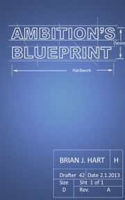 Ambition's Blueprint ebook by Brian J. Hart