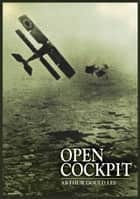 Open Cockpit ebook by Arthur Gould Lee