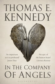 In the Company of Angels ebook by Thomas E. Kennedy