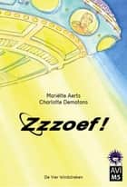 Zzzoef! ebook by Charlotte Dematons, Monique Aerts