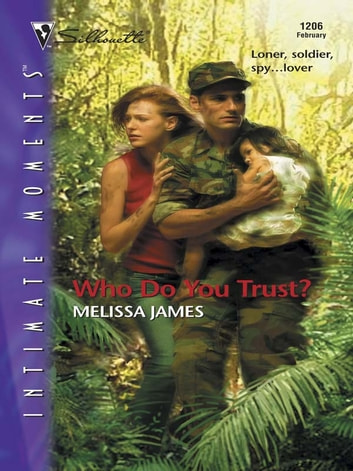 Who Do You Trust? ebook by Melissa James