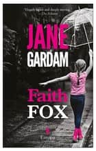 Faith Fox ebook by Jane Gardam