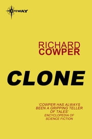 Clone ebook by Richard Cowper