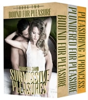 The Medieval Pleasures Series Boxed Set ebook by Georgina Sand
