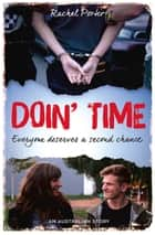 Doin' Time - Everyone Deserves a Second Chance ebook by Rachel Porter