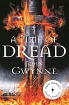A Time of Dread: Of Blood and Bone 1 ebook by