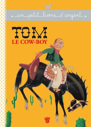 Tom le cow-boy ebook by Collectif