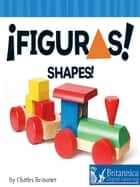 Figuras (Shapes) ebook by Charles Reasoner, Britannica Digital Learning