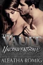 Unconventional ebook by Aleatha Romig