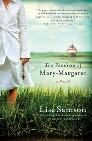 The Passion of Mary-Margaret ebook by Lisa Samson