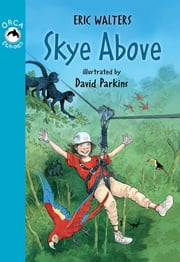 Skye Above ebook by Eric Walters