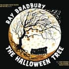 The Halloween Tree audiobook by Ray Bradbury, Ray Bradbury, Jeffrey Gage,...