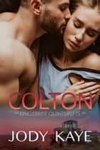 Colton ebook by Jody Kaye