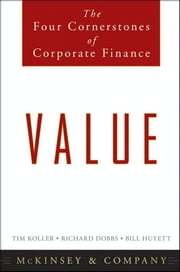 Value - The Four Cornerstones of Corporate Finance ebook by Kobo.Web.Store.Products.Fields.ContributorFieldViewModel