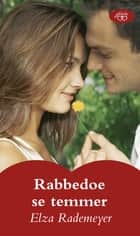 Rabbedoe se temmer ebook by Elza Rademeyer