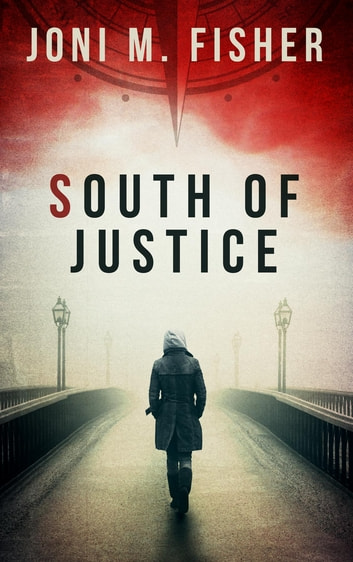 South of Justice ebook by Joni M Fisher
