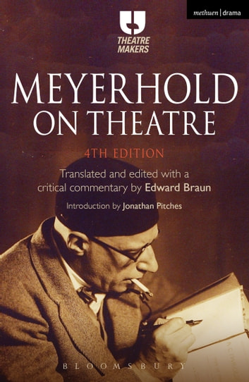 Meyerhold on Theatre ebook by Mr Edward Braun