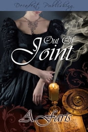 Out of Joint ebook by A. Faris