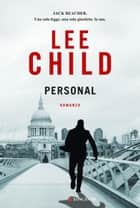 Personal - Edizione italiana - Le avventure di Jack Reacher ebook by Lee Child