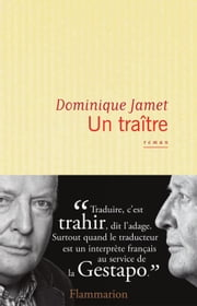 Un Traître ebook by Dominique Jamet