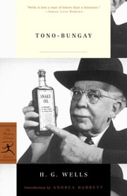 Tono-Bungay ebook by H.G. Wells,Andrea Barrett