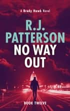 No Way Out ebook by R.J. Patterson