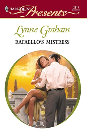 Rafaello's Mistress ebook by Lynne Graham